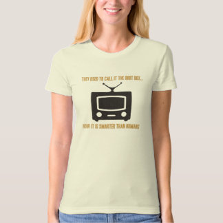 They used to call it the idiot box.. tshirts