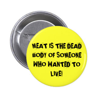 THEY WANT TO LIVE! PINS
