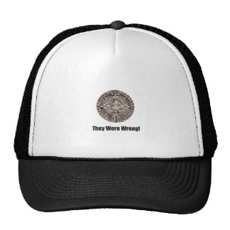 They were wrong trucker hat