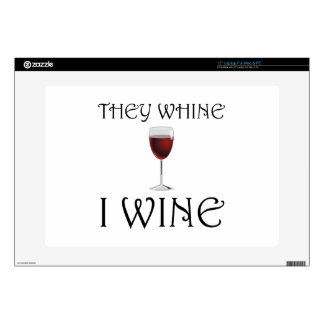 "They Whine I Wine Decal For 15"" Laptop"