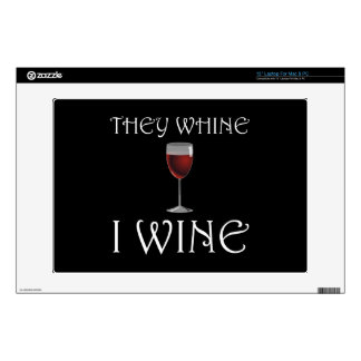 They Whine I Wine Skins For Laptops
