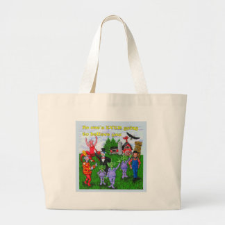 They'll NEVER Beleive You Large Tote Bag
