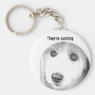 They're coming basic round button keychain