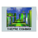 They're Coming! Card