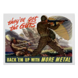 They've Got The Guts - Back 'Em Up With More Metal Print
