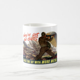 They've Got The Guts -- WW2 Coffee Mug
