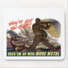 They've Got The Guts -- WW2 Mouse Pad
