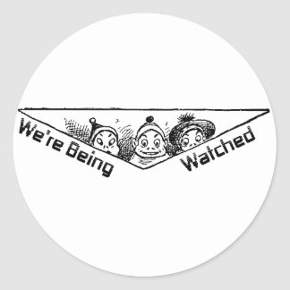 They've Got Their Eyes On You Round Stickers