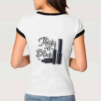 Thick N Black T Shirt