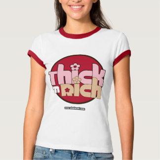 Thick n Rich - Shirt