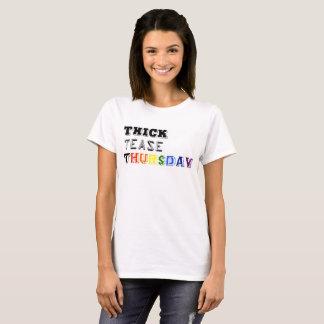 thick teate thursday fitness hot woman curvy bbw T-Shirt