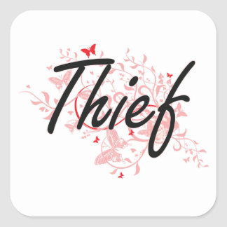 Thief Artistic Job Design with Butterflies Square Sticker