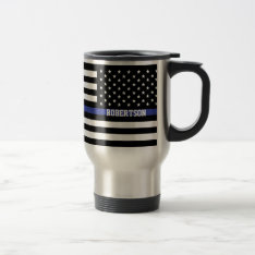Thin Blue Line - American Flag Personalized Custom Travel Mug at Zazzle