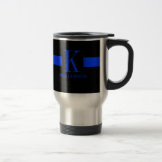 Thin Blue Line Custom Monogram Travel Mug at Zazzle
