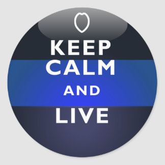Thin Blue Line - Keep Calm and Live Classic Round Sticker