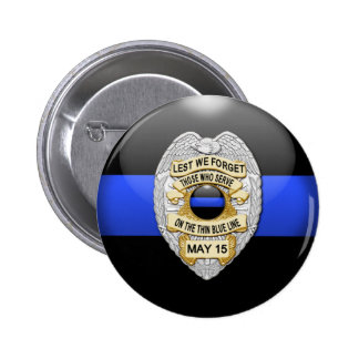 Thin Blue Line & Lest We Forget Badge Pinback Button