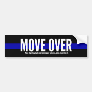 Thin Blue Line Move Over Bumper Sticker