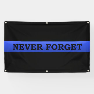 Thin Blue Line NEVER FORGET Banner