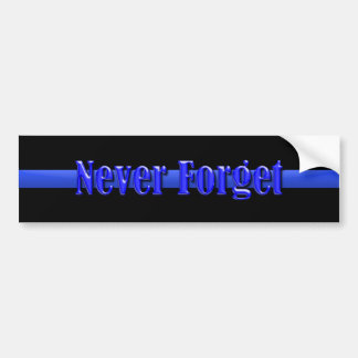 Thin Blue Line - Never Forget Bumper Sticker
