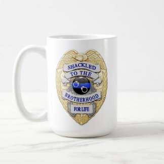 Thin Blue Line - Shackled to the Brotherhood Badge Coffee Mug