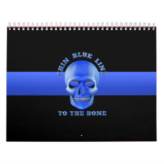 Thin Blue Line To The Bone Calendar