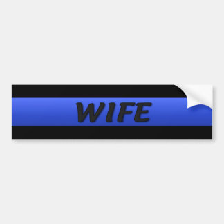 Thin Blue Line Wife Bumper Sticker