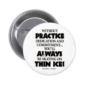 THIN ICE PINBACK BUTTON