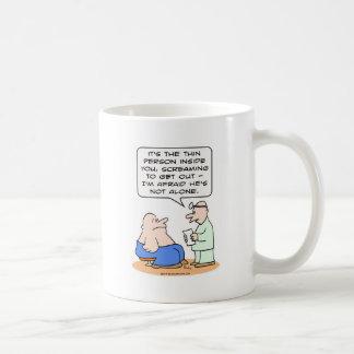 thin person screaming not alone coffee mug