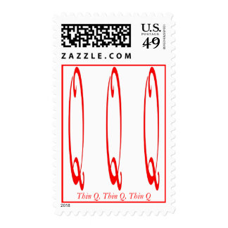 Thin Q, Thin Q, Thin Q Postage Stamp
