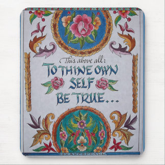 Thine Own Self Mouse Pad