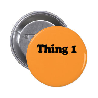 Thing 1 pinback buttons