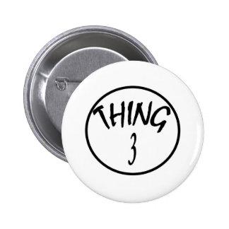 thing 3 pinback button