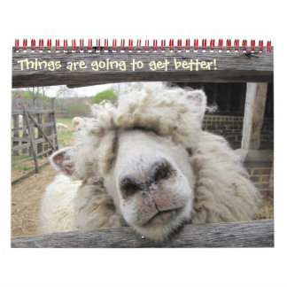 Things Are Gonna Get Better! Wall Calendars