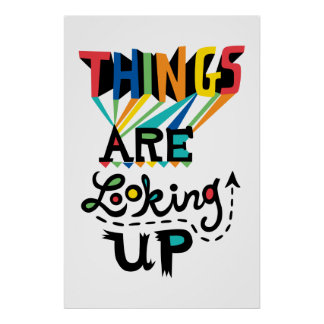 Things are Looking Up Poster
