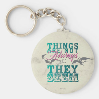 Things Are Not Always as They Seem Basic Round Button Keychain