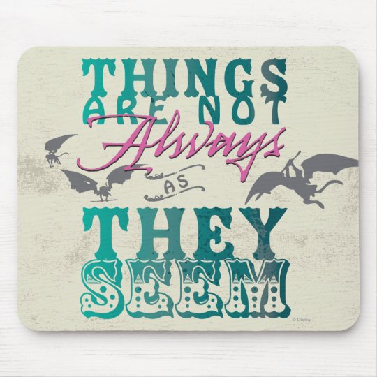 Things Are Not Always as They Seem Mouse Pad