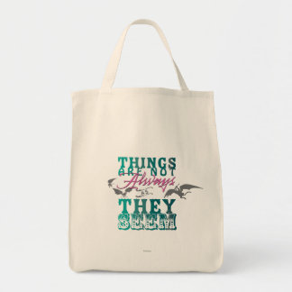 Things Are Not Always as They Seem Tote Bag