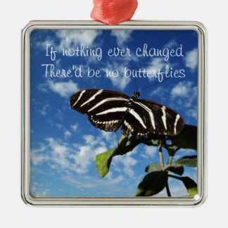 Things Change Metal Ornament