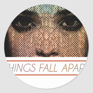 Things Fall Apart Classic Round Sticker