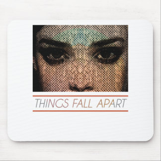 Things Fall Apart Mouse Pad