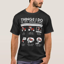 Things I Do In My Spare Time, Tractors lover shirt