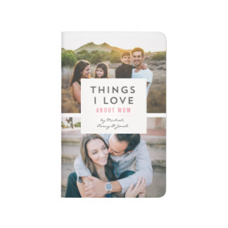 """Things I love About Mom"" Photo Mini Book Journal"