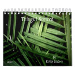 Things I Noticed, by Kathy Lindsey Wall Calendars