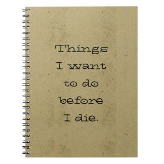 Things I Want to Do Before I Die Vintage Paper Spiral Notebook