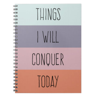 Things I Will Conquer Today Notebook