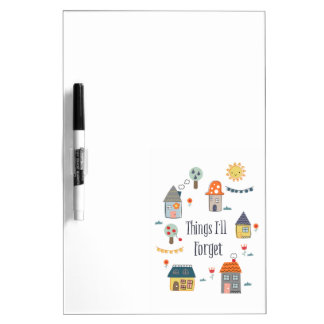 Things I'll forget Dry-Erase Board