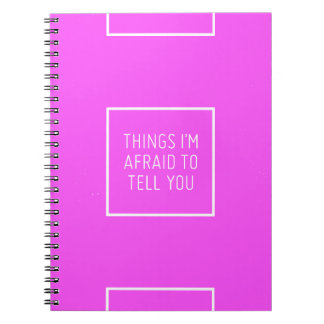 THINGS I'M AFRAID TO TELL YOU QUOTES SCARED MOTIVA NOTE BOOKS