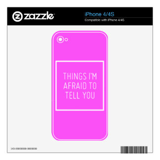 THINGS I'M AFRAID TO TELL YOU QUOTES SCARED MOTIVA DECALS FOR THE iPhone 4S
