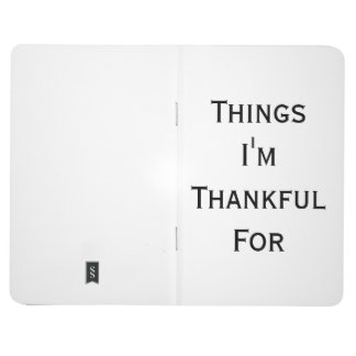 Things I'm Thankful For Journal