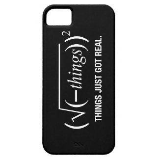 things just got real iPhone 5 case